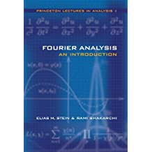 Fourier Analysis: An Introduction (Princeton Lectures in Analysis, Volume 1) (English Edition)