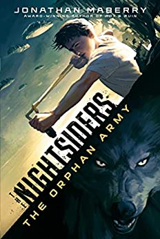 """""""The Orphan Army (The Nightsiders Book 1) (English Edition)"""",作者:[Maberry, Jonathan]"""