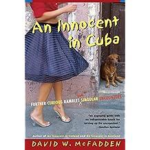 An Innocent in Cuba (English Edition)