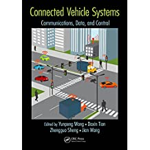 Connected Vehicle Systems: Communication, Data, and Control (English Edition)