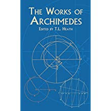 The Works of Archimedes (Dover Books on Mathematics) (English Edition)
