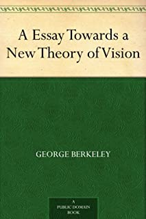 A Essay Towards a New Theory of Vision (English Edition)