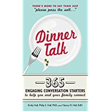Dinner Talk: 365 engaging conversation starters to help you and your family connect (English Edition)