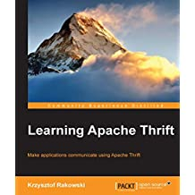 Learning Apache Thrift (English Edition)