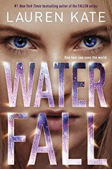 """Waterfall (Teardrop Trilogy Book 2) (English Edition)"",作者:[Kate, Lauren]"