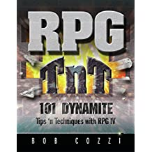 RPG TnT: 101 Dynamite Tips 'n Techniques with RPG IV (English Edition)