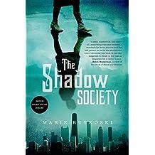 The Shadow Society (English Edition)