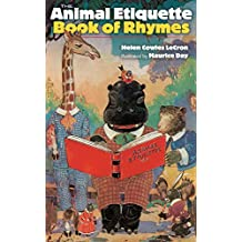 The Animal Etiquette Book of Rhymes (English Edition)