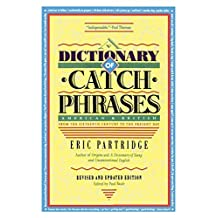 Dictionary of Catch Phrases (English Edition)