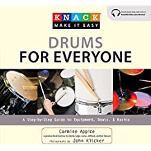 Knack Drums for Everyone: A Step-by-Step Guide to Equipment, Beats, and Basics (Knack: Make It Easy) (English Edition)
