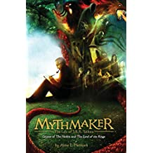 Mythmaker: The Life of J.R.R. Tolkien, Creator of The Hobbit and The Lord of the Rings (English Edition)