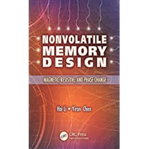 Nonvolatile Memory Design: Magnetic, Resistive, and Phase Change (English Edition)