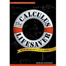 The Calculus Lifesaver: All the Tools You Need to Excel at Calculus (Princeton Lifesaver Study Guides) (English Edition)