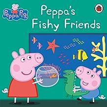 Peppa Pig: Peppa's Fishy Friends (English Edition)