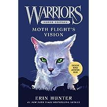 Warriors Super Edition: Moth Flight's Vision (English Edition)