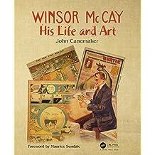 Winsor McCay: His Life and Art (English Edition)