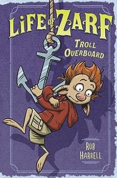 """Life of Zarf: Troll Overboard (English Edition)"",作者:[Harrell, Rob]"