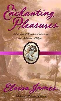 """Enchanting Pleasures (English Edition)"",作者:[Eloisa James]"