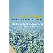 The Loss of El Dorado: A Colonial History (English Edition)