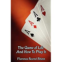 The Game of Life and How to Play It (English Edition)