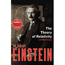 The Theory of Relativity: And Other Essays (English Edition)
