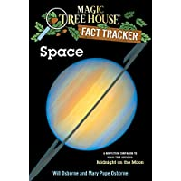 Space: A Nonfiction Companion to Magic Tree House #8: Midnight on the Moon (Magic Tree House (R) Fact Tracker Book 6) (English Edition)