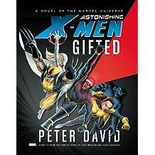 Astonishing X-Men: Gifted Prose Novel (English Edition)