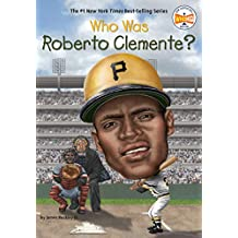 Who Was Roberto Clemente? (Who Was?) (English Edition)