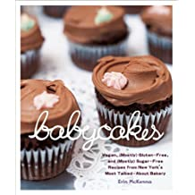 BabyCakes: Vegan, (Mostly) Gluten-Free, and (Mostly) Sugar-Free Recipes from New York's Mos t Talked-About Bakery: A Baking Book (English Edition)