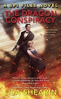 """The Dragon Conspiracy (SPI Files Book 2) (English Edition)"",作者:[Shearin, Lisa]"