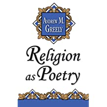 Religion as Poetry (English Edition)