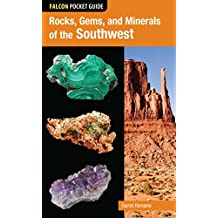 Rocks, Gems, and Minerals of the Southwest (Falcon Pocket Guides) (English Edition)