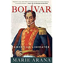 Bolivar: American Liberator (English Edition)