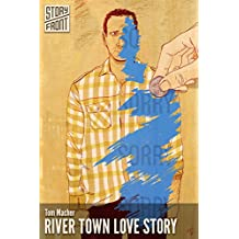 River Town Love Story (A Short Story) (English Edition)