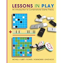 Lessons in Play: An Introduction to Combinatorial Game Theory (English Edition)