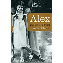 Alex: The Life of a Child (English Edition)
