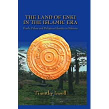 Land Of Enki In The Islamic (English Edition)