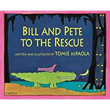 Bill and Pete to the Rescue (English Edition)