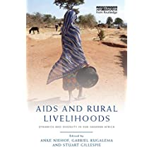 AIDS and Rural Livelihoods: Dynamics and Diversity in sub-Saharan Africa (English Edition)