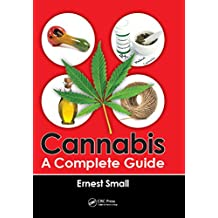 Cannabis: A Complete Guide (English Edition)