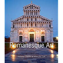 Romanesque Art (Art of Century) (English Edition)