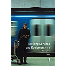 Building Services and Equipment: Volume 3 (English Edition)