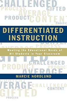 """""""Differentiated Instruction: Meeting the Needs of All Students In Your Classroom (English Edition)"""",作者:[Nordlund, Marcie]"""