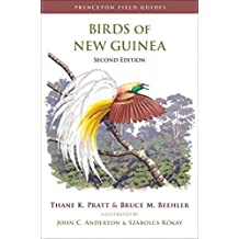 Birds of New Guinea: Second Edition (Princeton Field Guides Book 97) (English Edition)