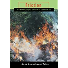 Friction: An Ethnography of Global Connection (English Edition)