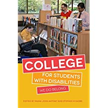 College for Students with Disabilities: We Do Belong (English Edition)