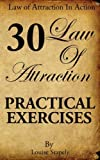 Law of Attraction: 30 Practical Exercises