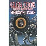 Shadows Linger: A Novel of the Black Company (The Chronicles of The Black Company Book 2) (English Edition)