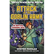 Attack of the Goblin Army: Tales of a Terrarian Warrior, Book One (English Edition)