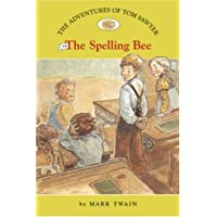 The Adventures of Tom Sawyer #4: The Spelling Bee